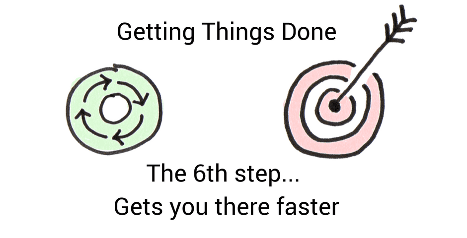 GTD the 6th Step